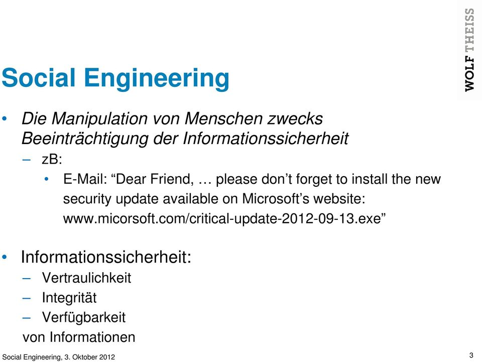 update available on Microsoft s website: www.micorsoft.com/critical-update-2012-09-13.