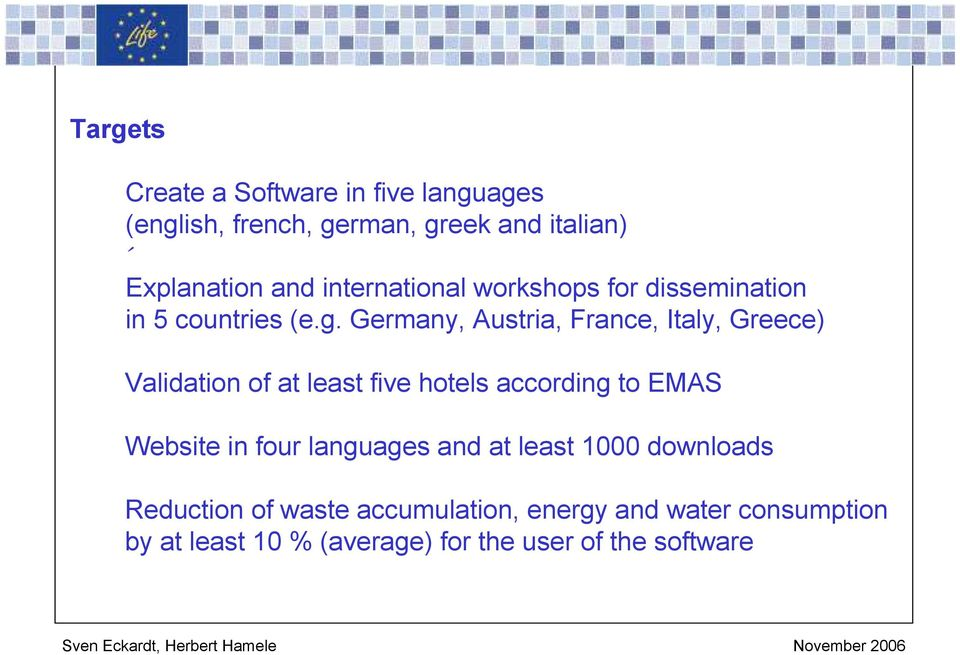 Germany, Austria, France, Italy, Greece) Validation of at least five hotels according to EMAS Website in