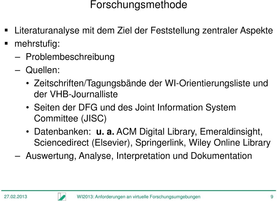 Committee (JISC) Datenbanken: u. a.