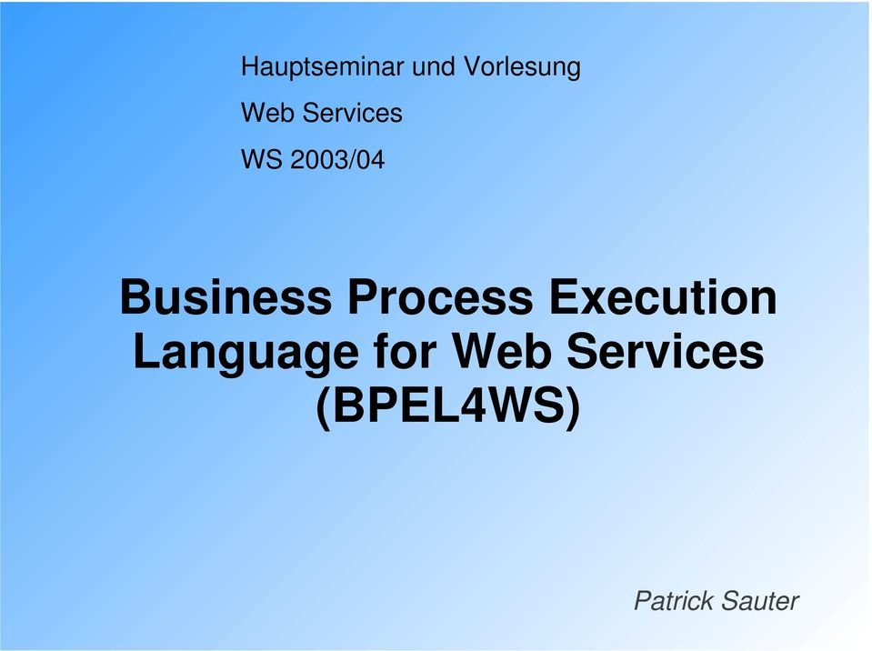 Process Execution Language for