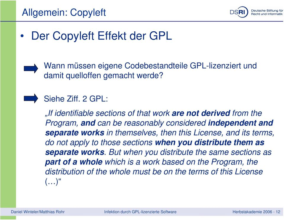 License, and its terms, do not apply to those sections when you distribute them as separate works.