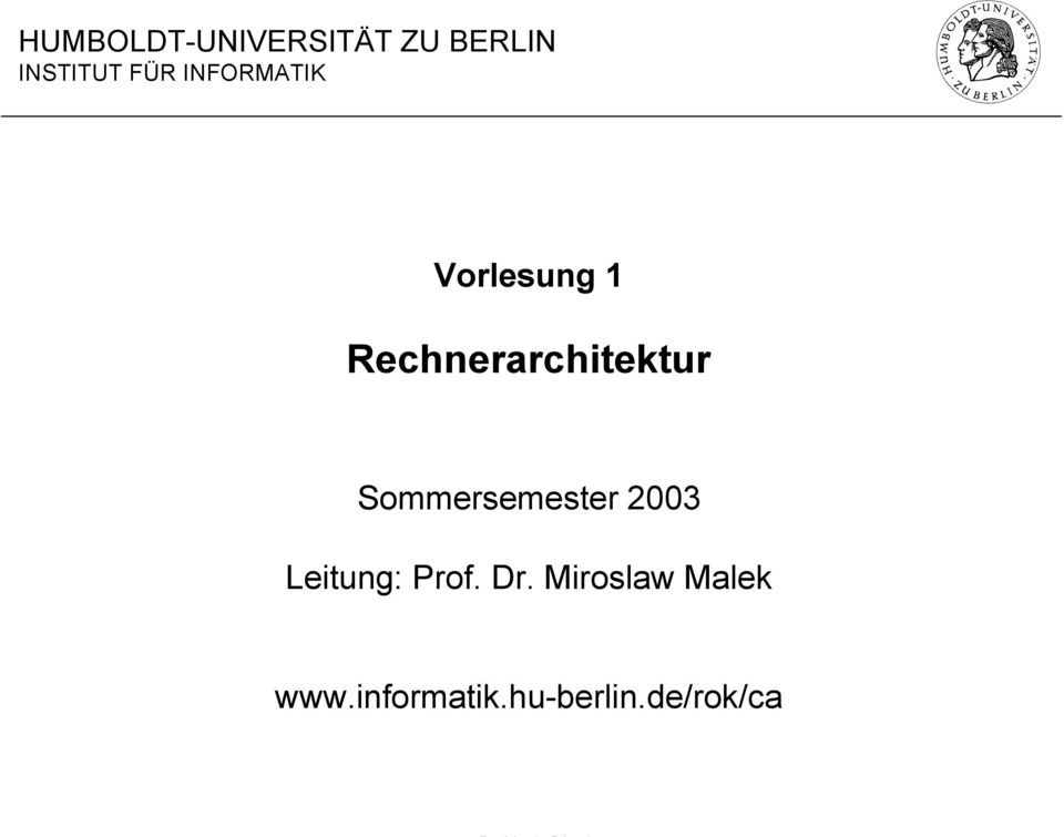 Sommersemester 2003 Leitung: Prof. Dr.
