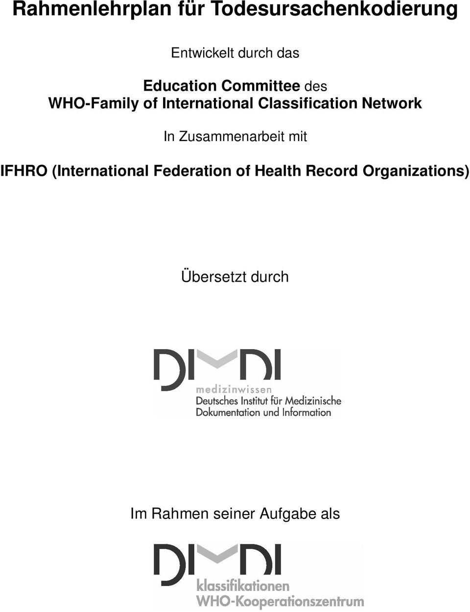 Network In Zusammenarbeit mit IFHRO (International Federation of