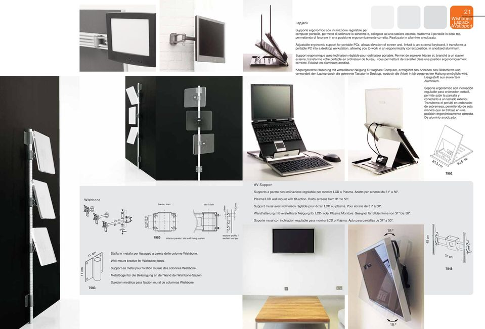 Adjustable ergonomic support for portable PCs, allows elevation of screen and, linked to an external keyboard, it transforms a portable PC into a desktop workstation, allowing you to work in an
