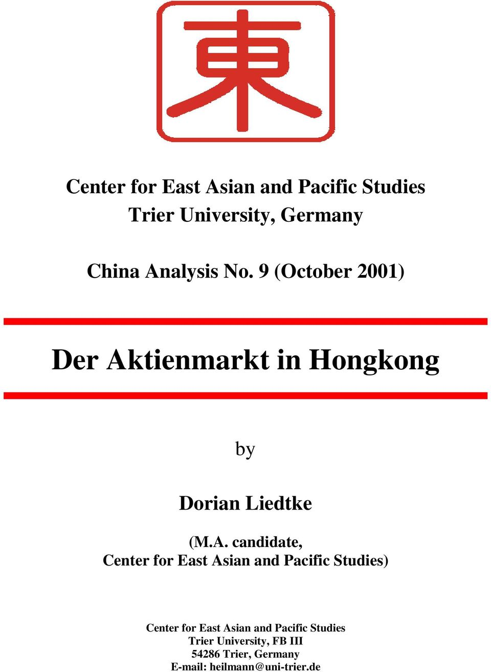 candidate, Center for East Asian and Pacific Studies) Center for East Asian and