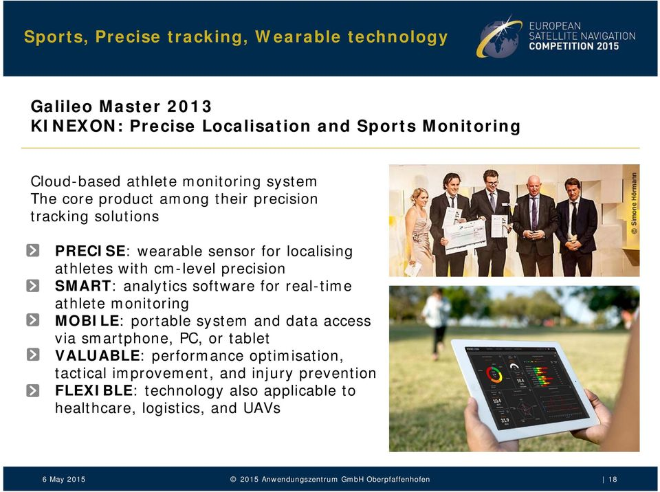 precision SMART: analytics software for real-time athlete monitoring MOBILE: portable system and data access via smartphone, PC, or tablet