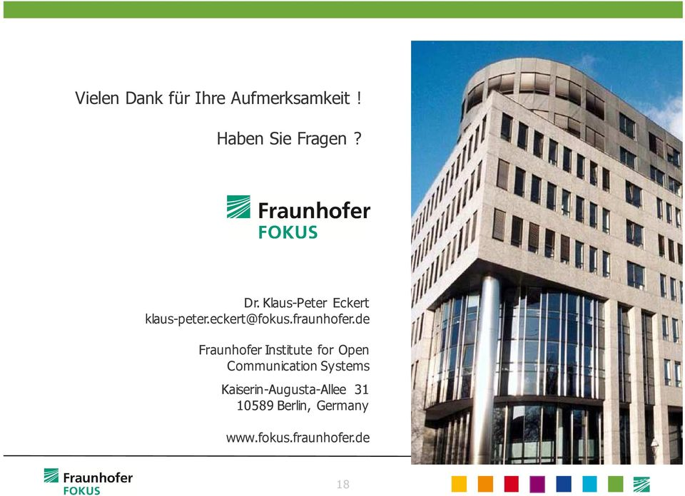 de Fraunhofer Institute for Open Communication Systems