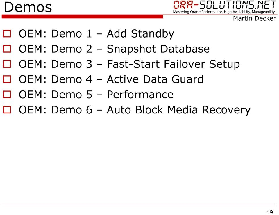 Failover Setup OEM: Demo 4 Active Data Guard