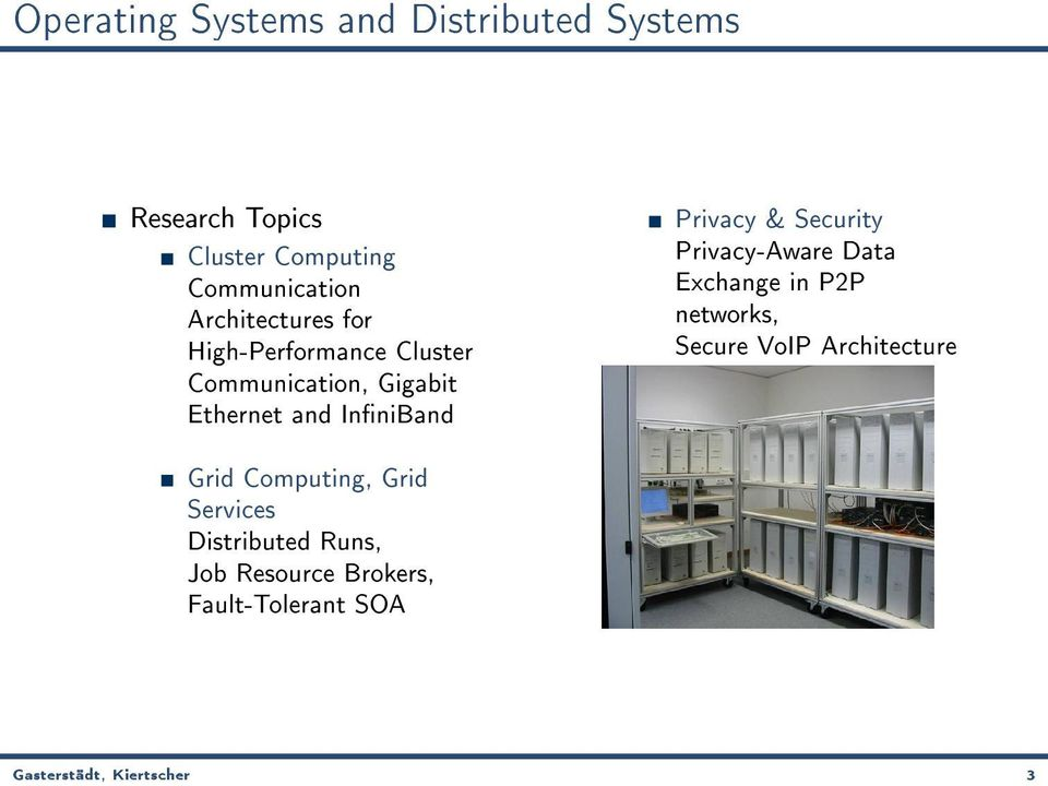 & Security Privacy-Aware Data Exchange in P2P networks, Secure VoIP Architecture Grid