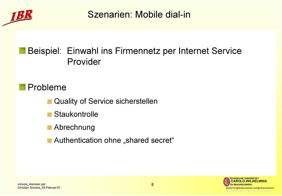 Probleme Quality of Service sicherstellen