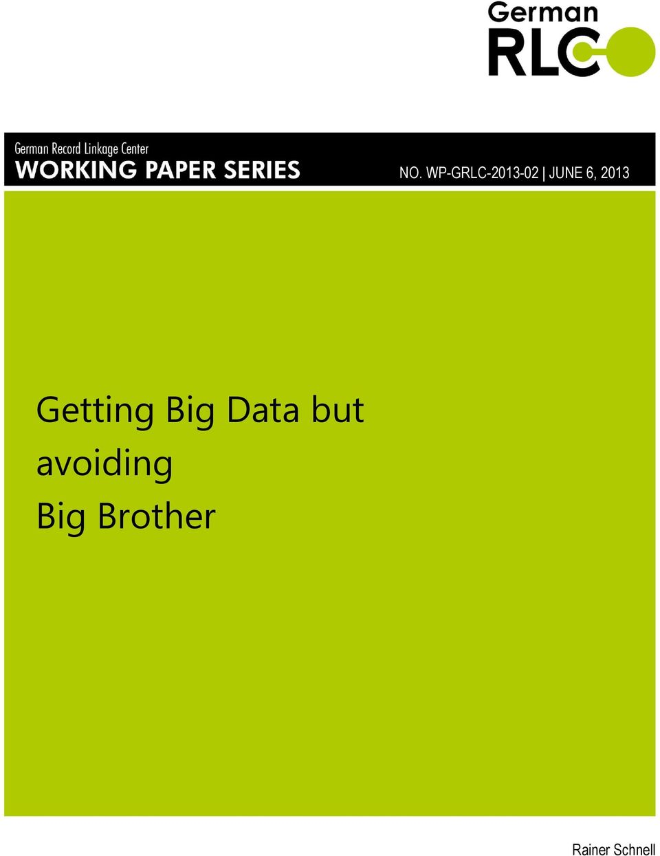 Big Data but avoiding