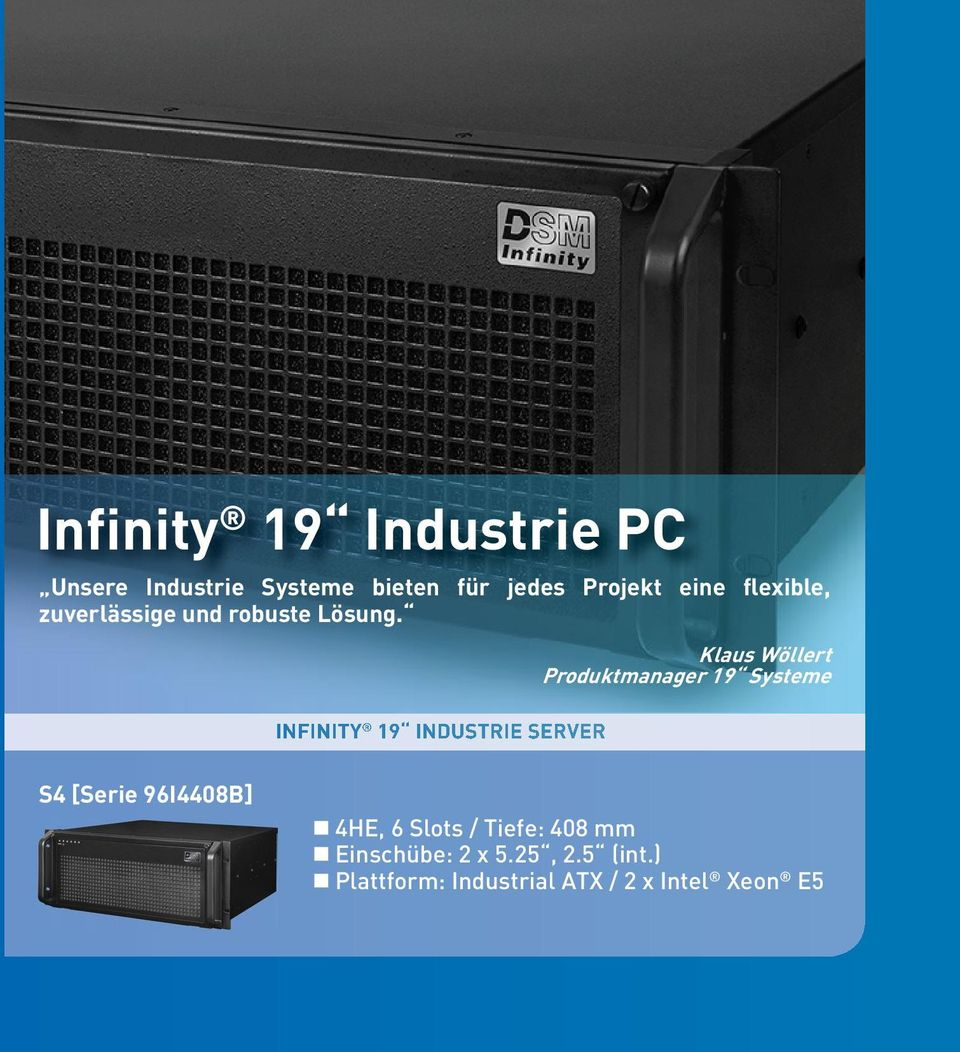 INFINITY 19 INDUSTRIE SERVER Klaus Wöllert Produktmanager 19 Systeme S4 [Serie