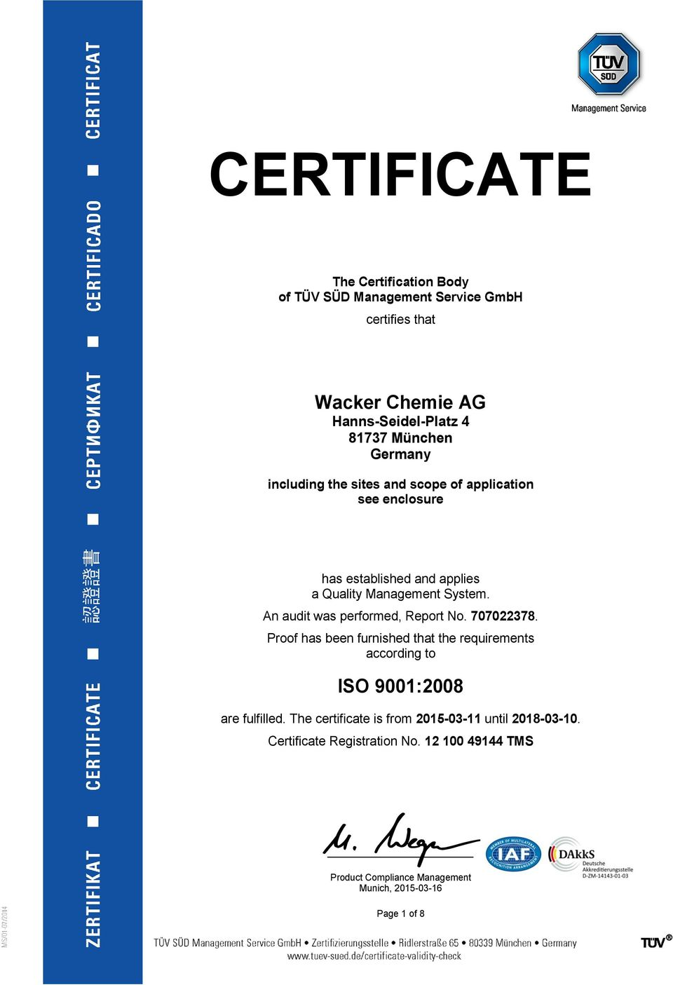 707022378. Proof has been furnished that the requirements according to ISO 9001:2008 are fulfilled.