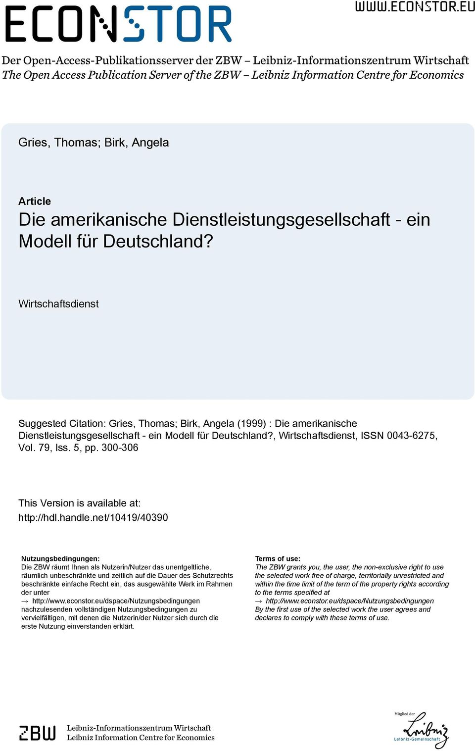 eu Der Open-Access-Publikationsserver der ZBW Leibniz-Informationszentrum Wirtschaft The Open Access Publication Server of the ZBW Leibniz Information Centre for Economics Gries, Thomas; Birk, Angela