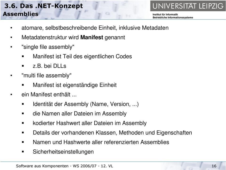 .. Identität der Assembly (Name, Version,.