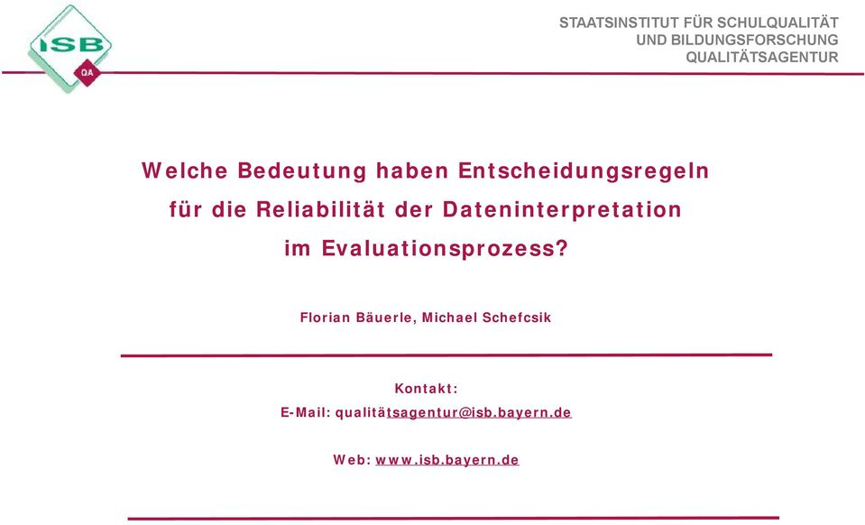 Evaluationsprozess?