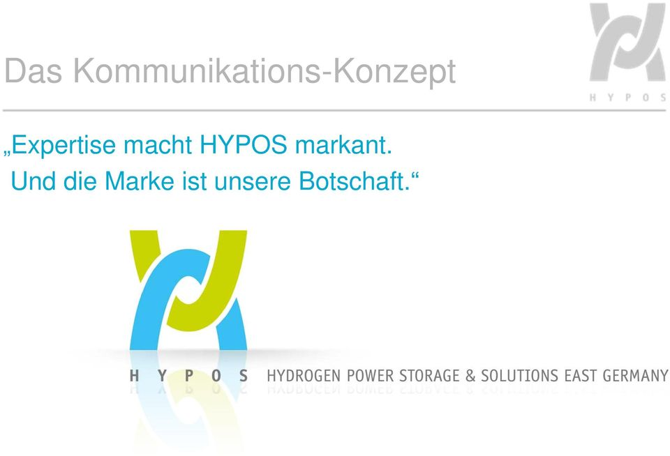 Expertise macht HYPOS