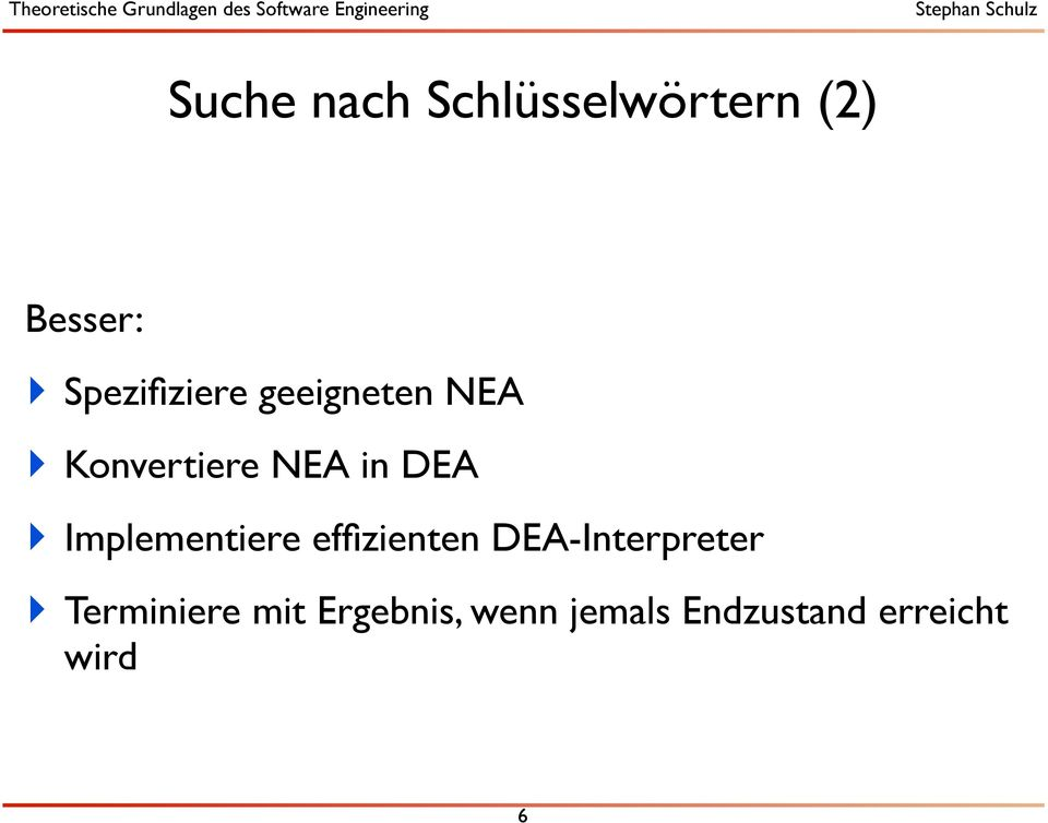 DEA Implementiere effizienten DEA-Interpreter
