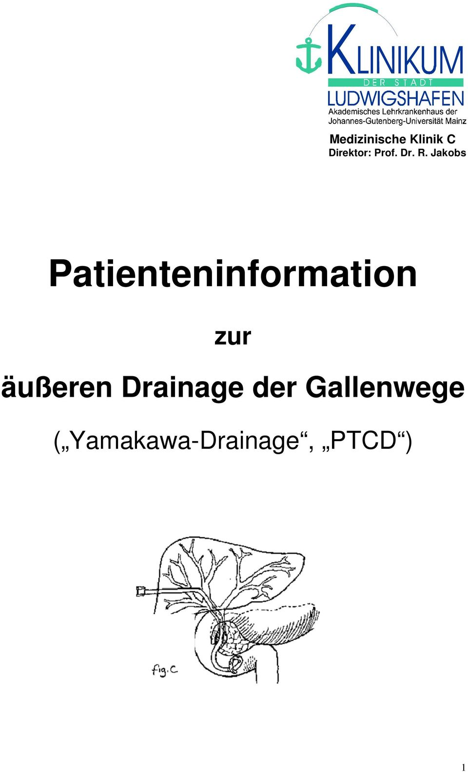 Jakobs Patienteninformation zur