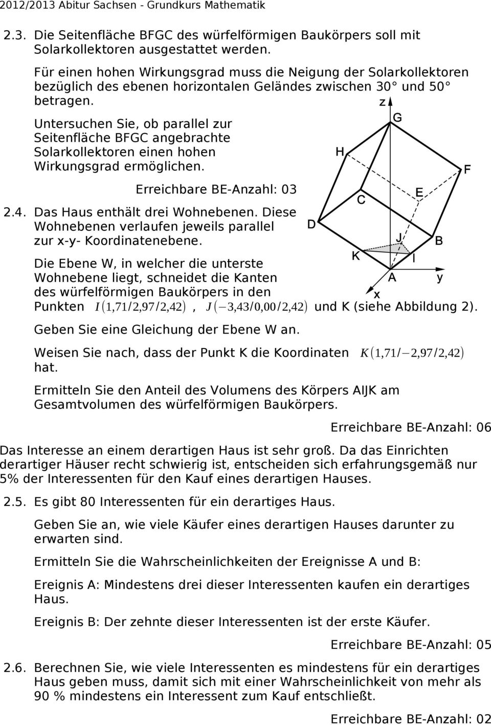 2012 2013 abitur sachsen grundkurs mathematik pdf. Black Bedroom Furniture Sets. Home Design Ideas