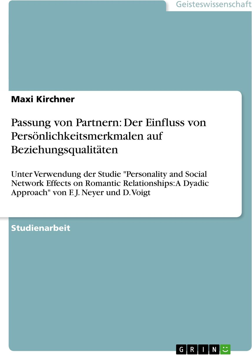 "Verwendung der Studie ""Personality and Social Network Effects on"