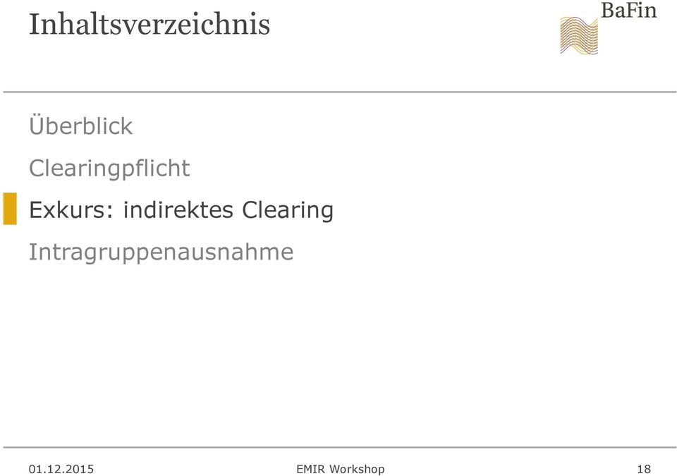 Exkurs: indirektes Clearing