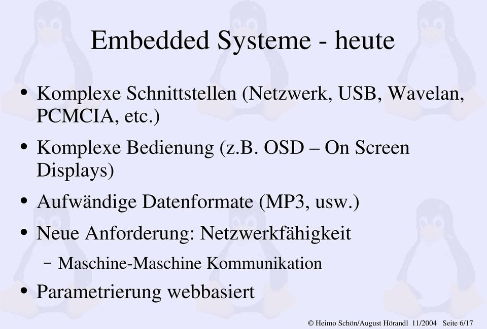 OSD On Screen Displays) Aufwändige Datenformate (MP3, usw.
