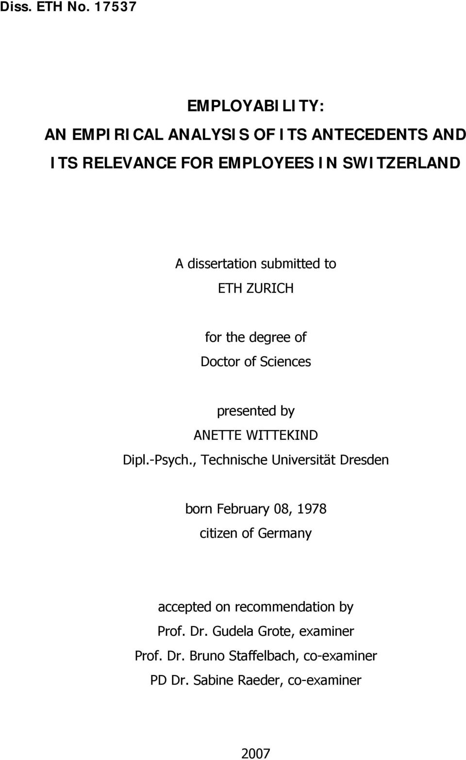 dissertation submitted to ETH ZURICH for the degree of Doctor of Sciences presented by ANETTE WITTEKIND Dipl.