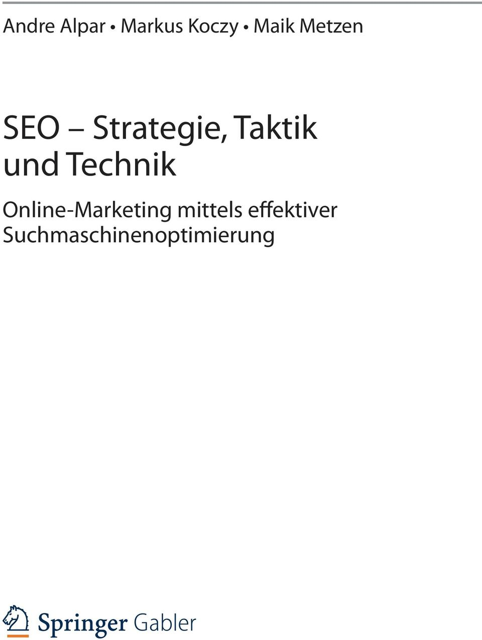 Technik Online-Marketing mittels