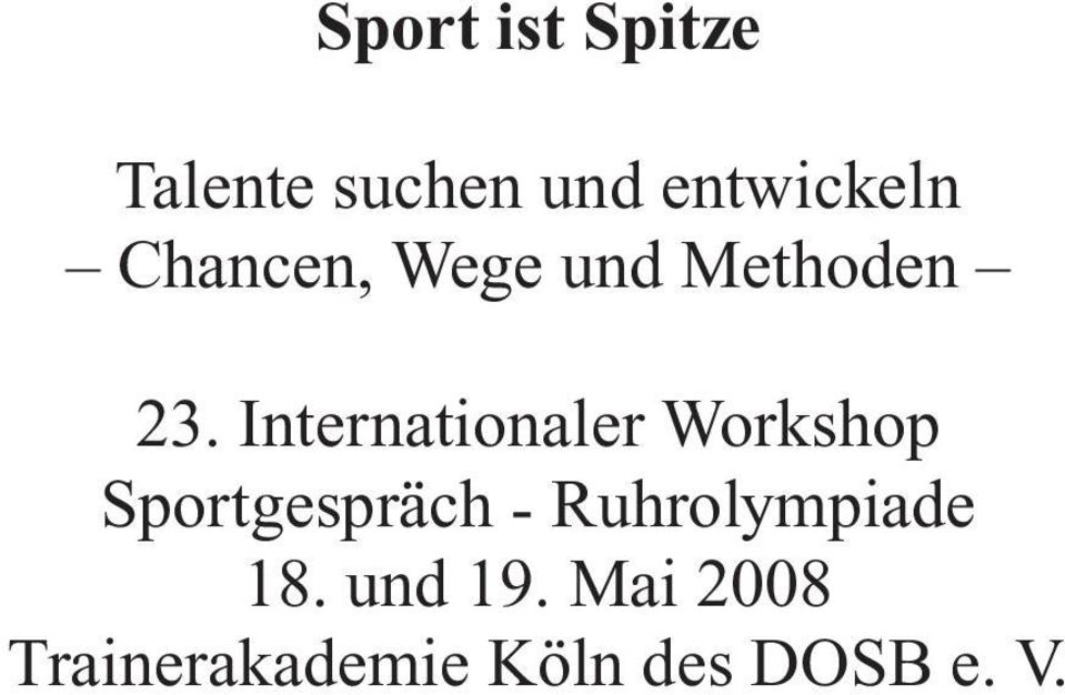 Internationaler Workshop Sportgespräch -