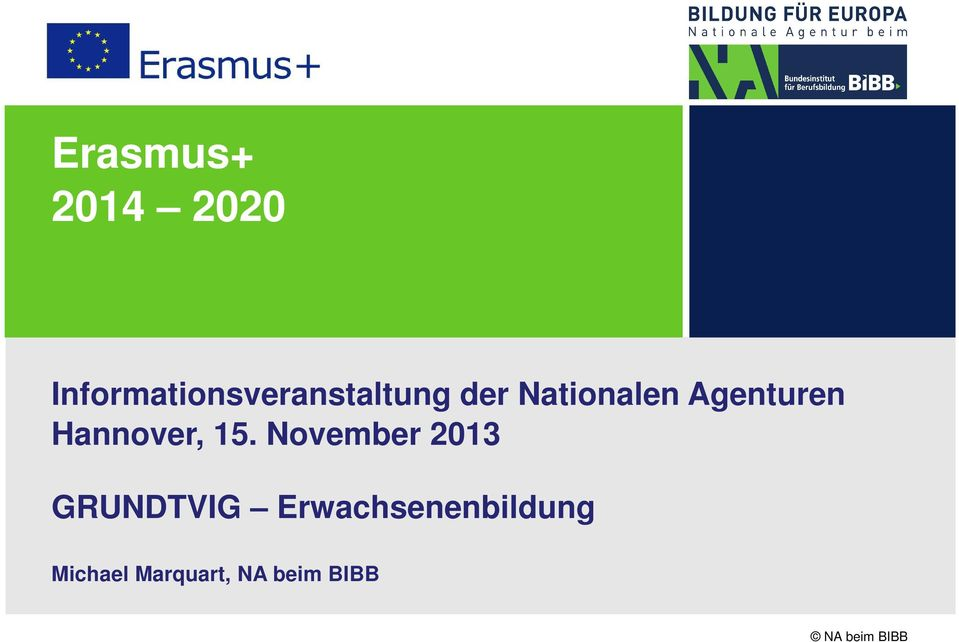 Nationalen Agenturen Hannover, 15.