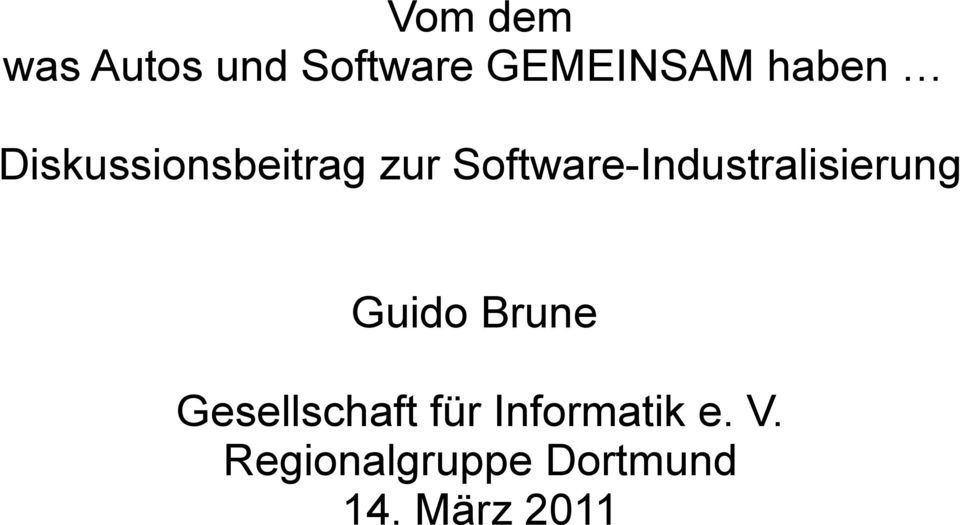 Software-Industralisierung Guido Brune