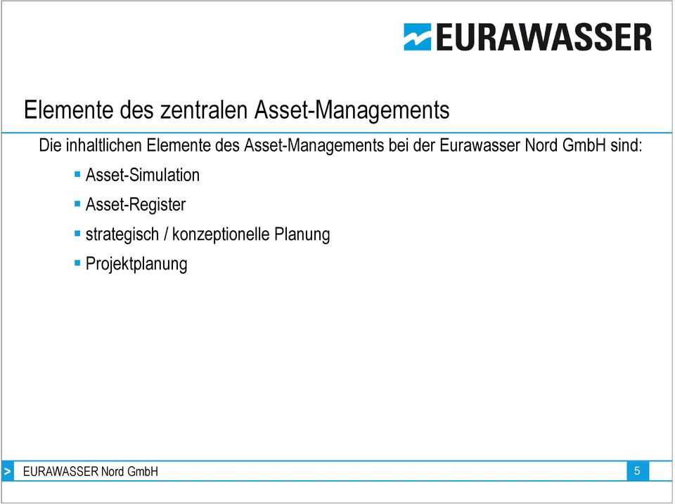 GmbH sind: Asset-Simulation Asset-Register strategisch /