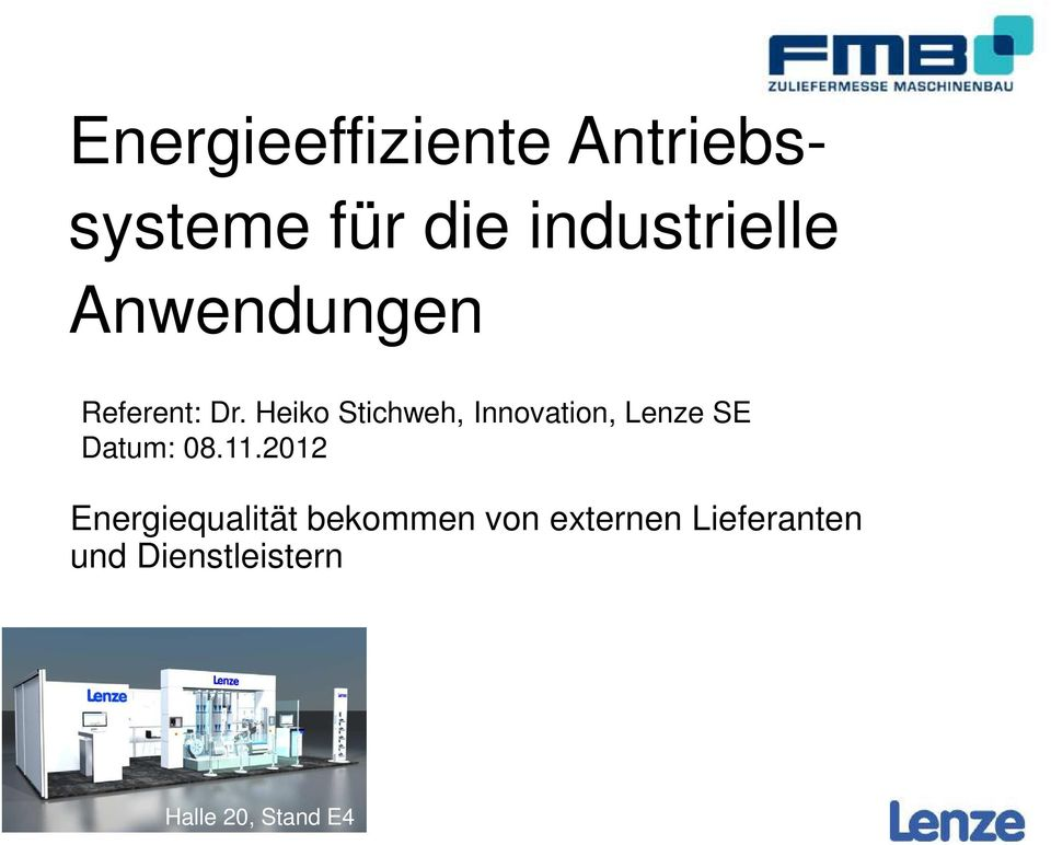 Heiko Stichweh, Innovation, Lenze SE Datum: 08.11.