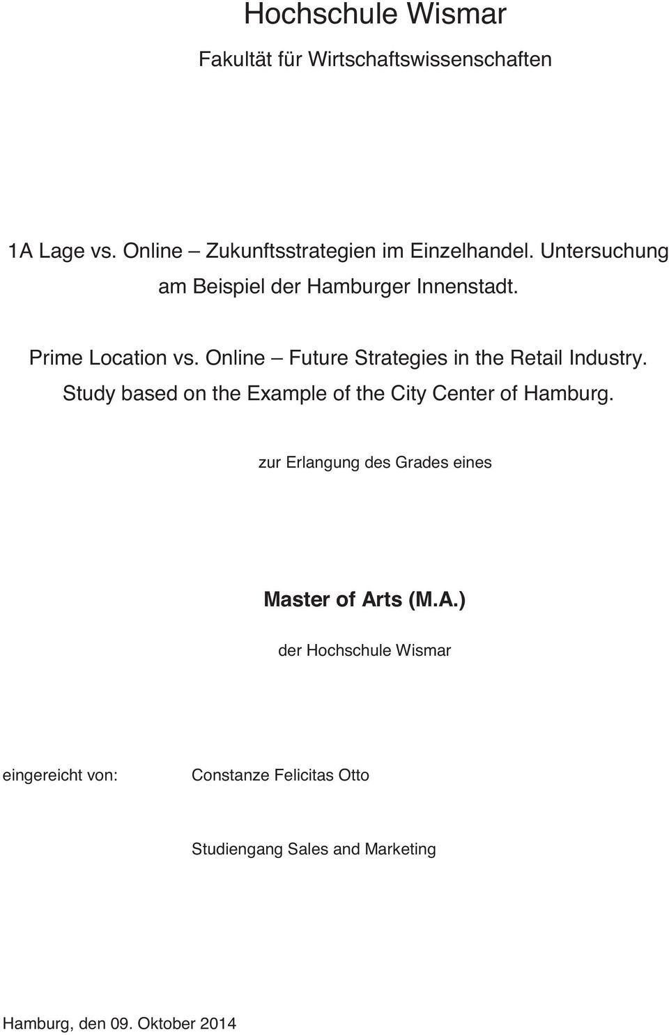 Online Future Strategies in the Retail Industry. Study based on the Example of the City Center of Hamburg.