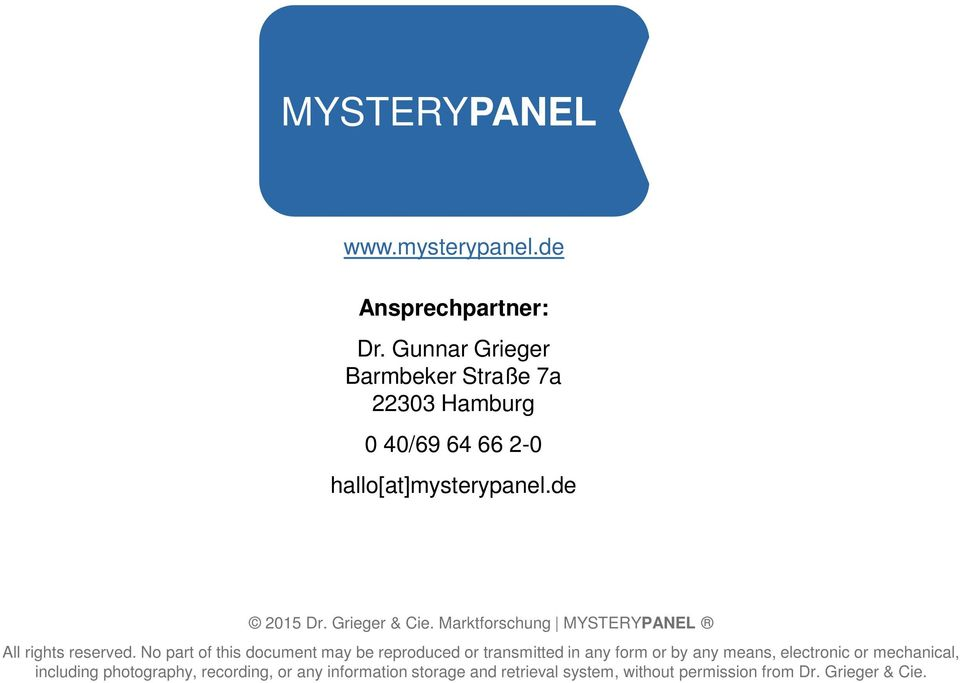 Marktforschung MYSTERYPANEL All rights reserved.