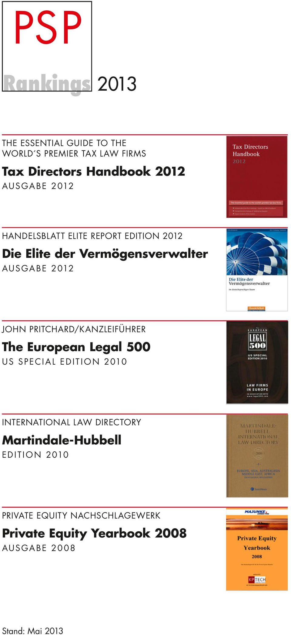 PRITCHARd/KANzLEIfüHRER The European Legal 500 US SPECIAL EdITIoN 2010 INTERNATIoNAL LAW directory