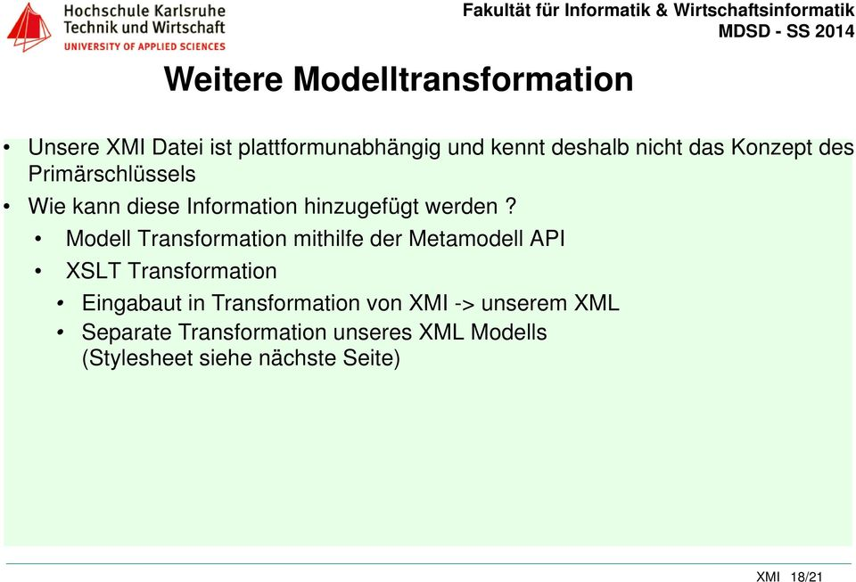 Modell Transformation mithilfe der Metamodell API XSLT Transformation Eingabaut in