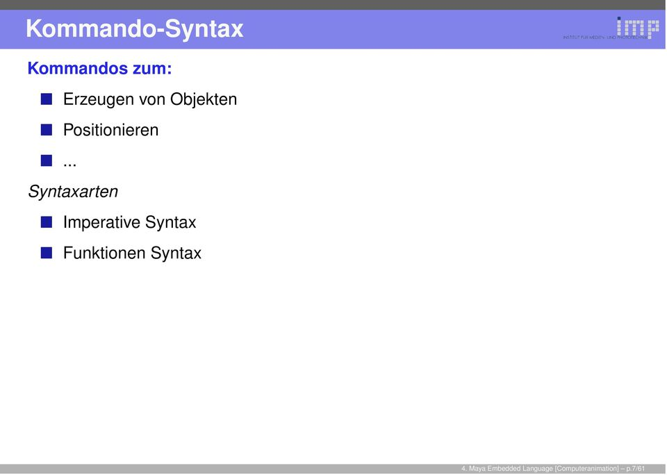 .. Syntaxarten Imperative Syntax