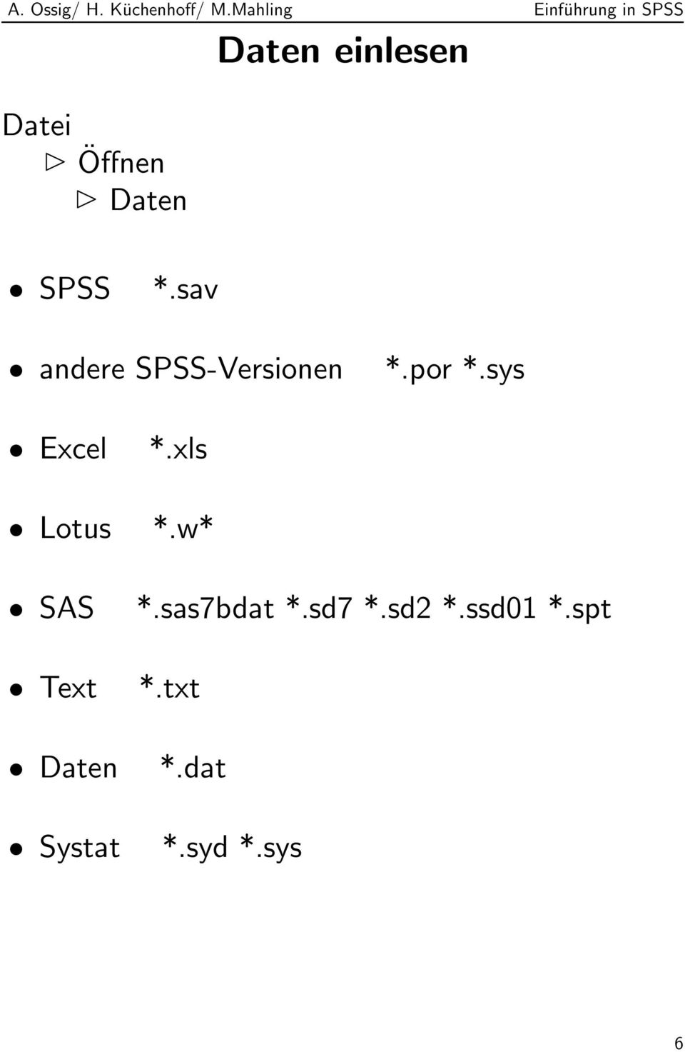sys Excel Lotus SAS Text Daten Systat *.xls *.