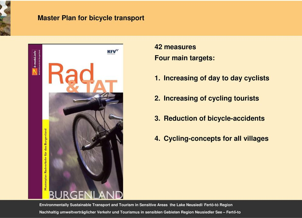 Increasing of day to day cyclists 2.
