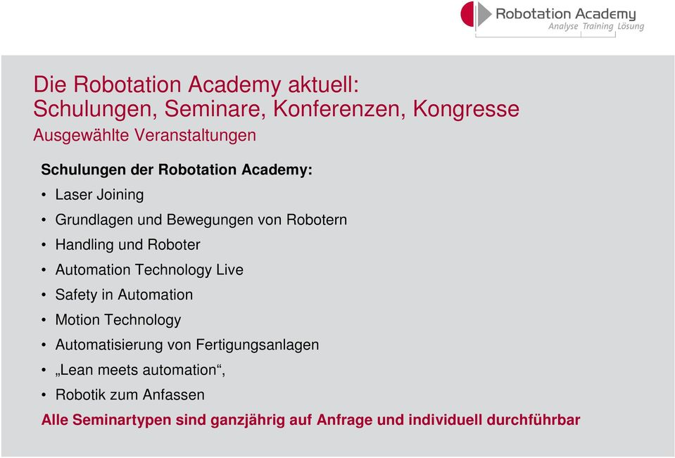 Automation Technology Live Safety in Automation Motion Technology Automatisierung von Fertigungsanlagen Lean
