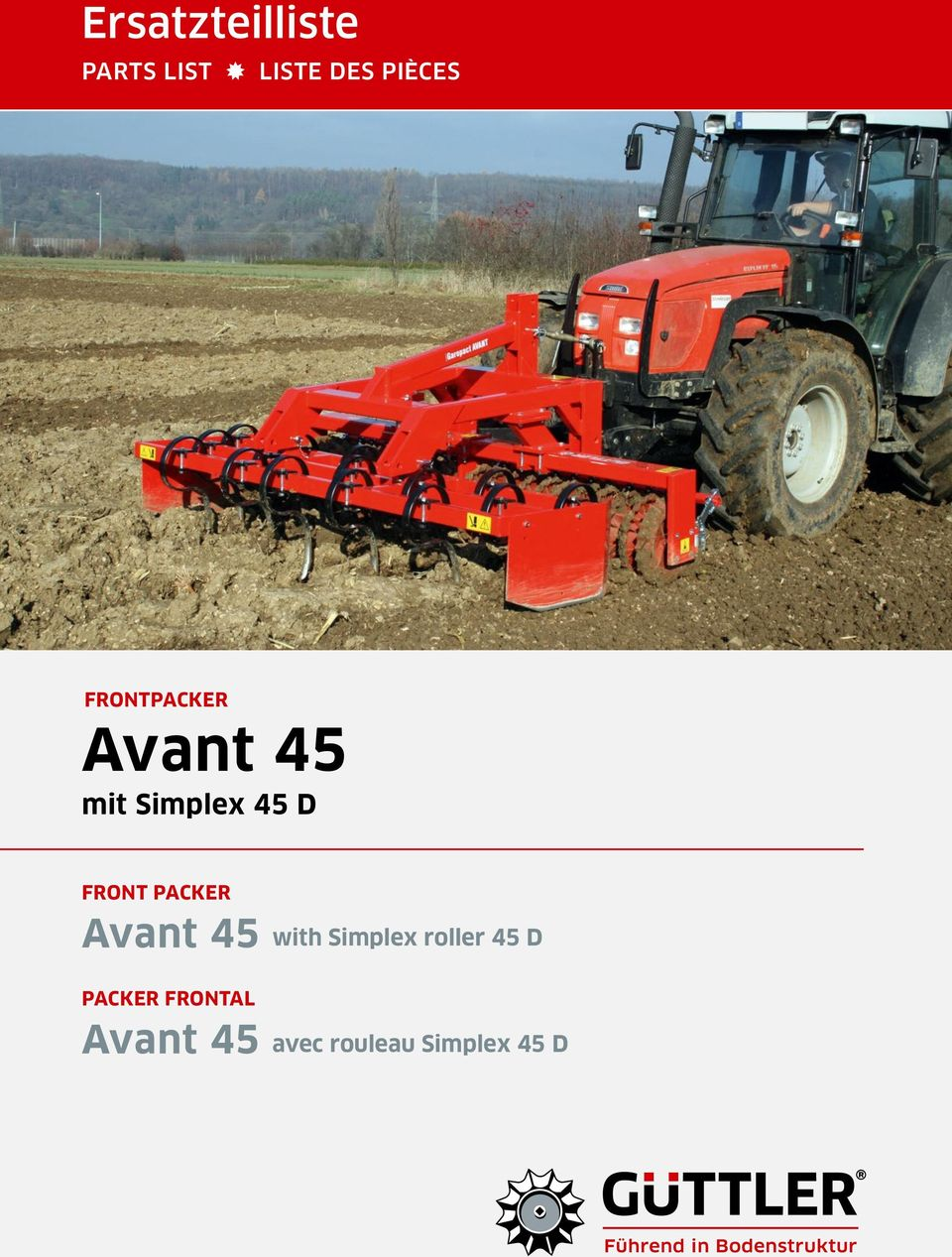 PACKER Avant 45 with Simplex roller 45 D