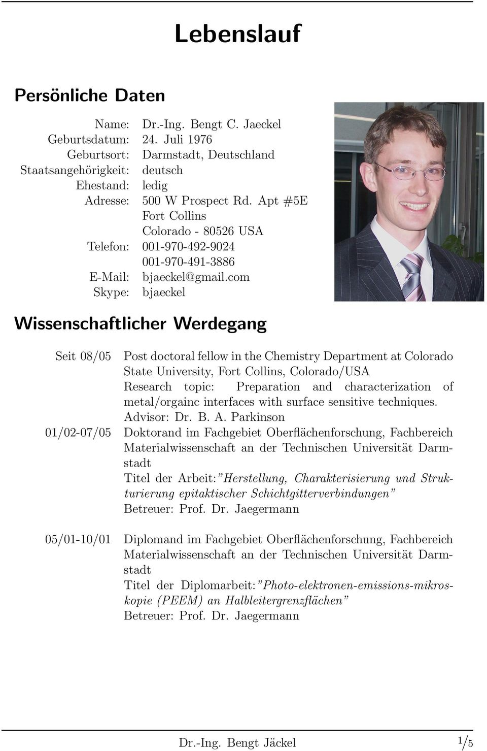Lebenslauf Persönliche Daten Wissenschaftlicher. Sample Letter Of Resignation Letter For Personal Reasons. Resume Template Word With Photo. Cover Letter Eu Project Manager. Cover Letter For General Use. Short Cover Letter Sample Pdf. Letter Of Application Nigeria. Sample Excuse Letter For Being Absent In School Due To Family Gathering. Resume Job Skills For Cashier