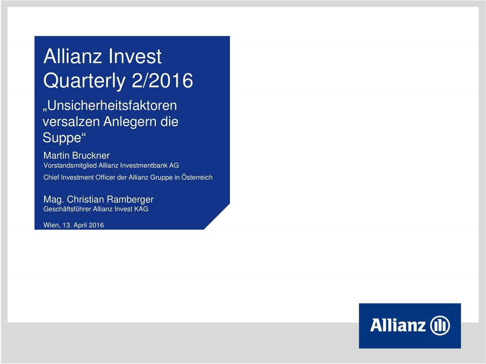 Investmentbank AG Chief Investment Officer der Allianz Gruppe in