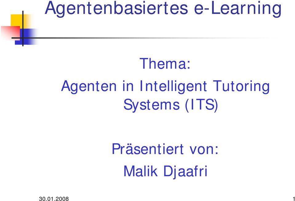 Tutoring Systems (ITS)