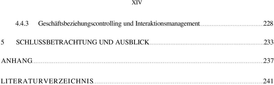 und Interaktionsmanagement 228 5