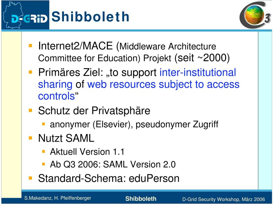 subject to access controls Schutz der Privatsphäre anonymer (Elsevier), pseudonymer