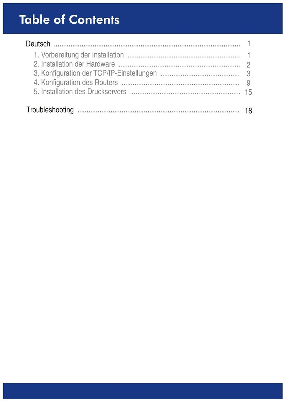 Konfiguration der TCP/IP-Einstellungen... 3 4.