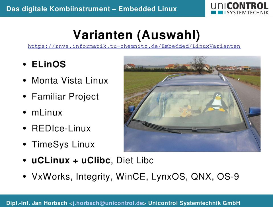 de/embedded/linuxvarianten ELinOS Monta Vista Linux Familiar Project